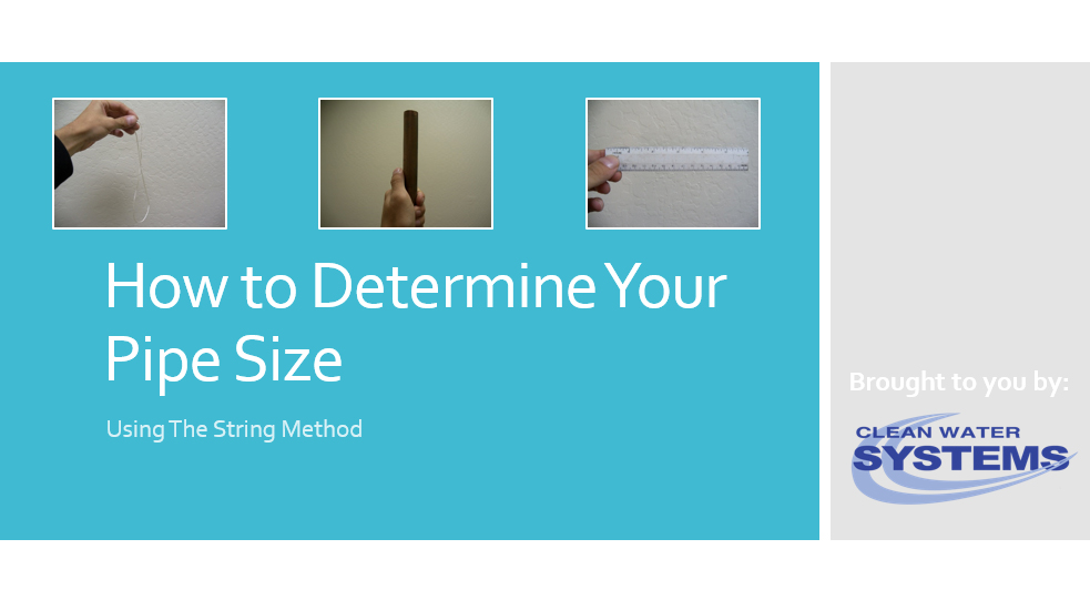 Instructional Video: Determining Pipe Size with the String Method
