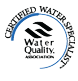 Water Quality Association WQA CWS certified water specialist