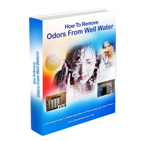 Hot to Remove Odors from Well Water
