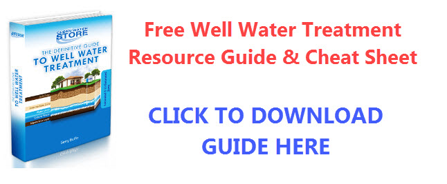 WELL WATER TREATMENT RESOURCE GUIDE AND CHEAT SHEET